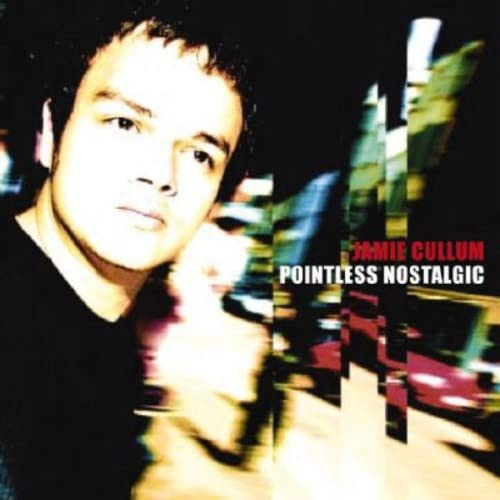Jamie Cullum - Pointless Nostalgic - Zortam Music