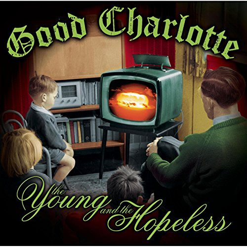 Good Charlotte - The Young And The Hopeless - Zortam Music