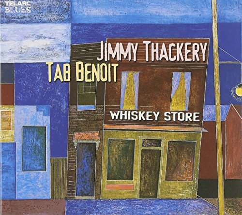 Jimmy Thackery and Tab Benoit: Whiskey Store