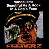 Capa do álbum Vandalism: Beautiful As a Rock in a Cops Face