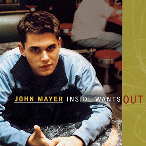 John Mayer - Inside Wants Out - Zortam Music