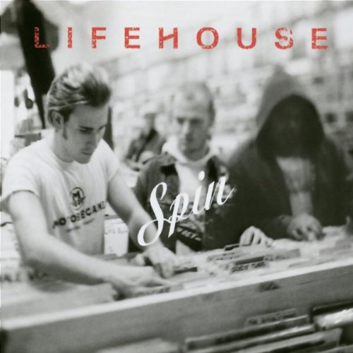 Lifehouse - Spin - Zortam Music