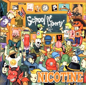 Nicotine - School Of Liberty
