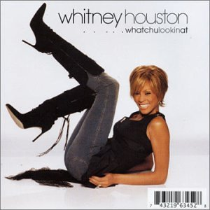 Whitney Houston - ...Whatchulookinat - Lyrics2You