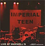 album Live at Maxwell's by Imperial Teen