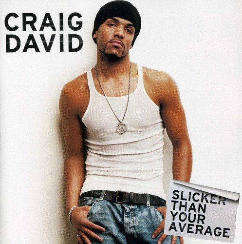 Craig David - Slicker Than Your Average - Zortam Music