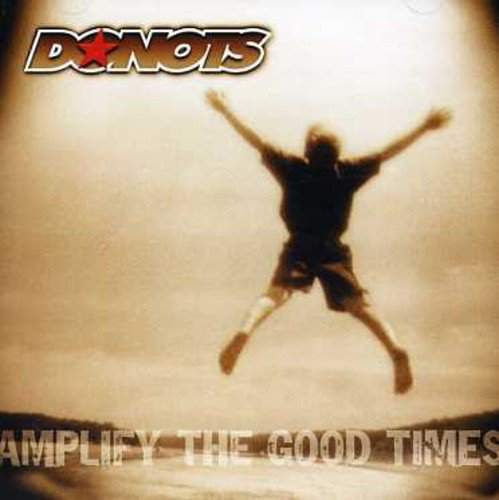 Donots - Amplify The Good Times - Zortam Music