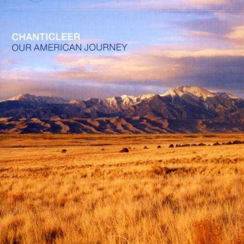 Chanticleer: Our American Journey