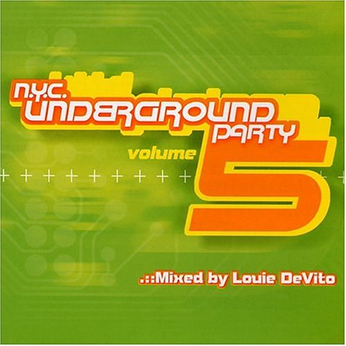Louie DeVito - N.Y.C. Underground Party 5