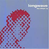 Longwave - Day Sleeper EP