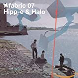 Copertina di album per Fabric 07: Hipp-E & Halo