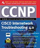 Ccnp Cisco Internetwork Troubleshooting Study Guide 4.0 Study Guide, Exam 640-440