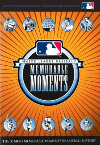 Major League Baseball Memorable Moments - The 30 Most   Memorable Moments in Baseball History (2002)