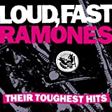Loud, Fast Ramones: Their Toughest Hits
