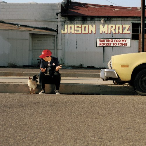 Jason Mraz - Waiting For My Rocket To Come - Zortam Music