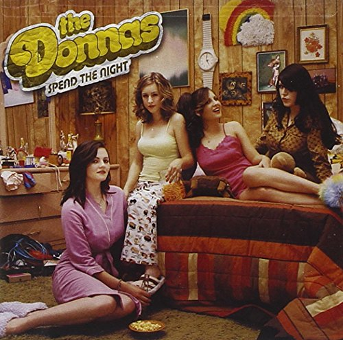 Donnas, Spend the Night