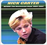Album cover for Nick Carter: BEFORE The Backstreet Boys 1989-1993