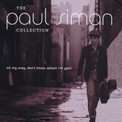 The Paul Simon Collection: On My Way, Don't Know Where I'm Goin'