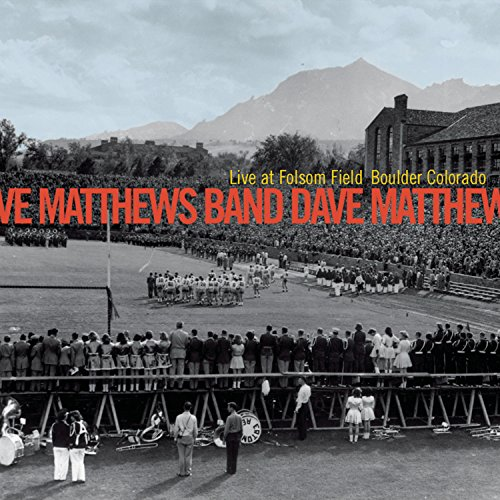 Dave Matthews Band - Live At Folsom Field Boulder, CO (Disc1) - Zortam Music