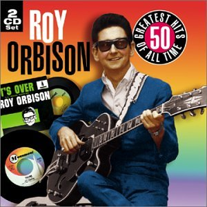 Roy Orbison - Roy Orbison - 50 All Time Greatest Hits - Zortam Music