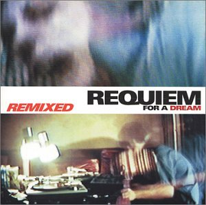 Requiem for a Dream:Remixed