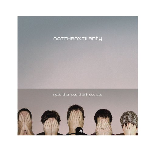 Original album cover of More Than You Think You Are by Matchbox Twenty
