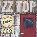 Pochette de l'album pour Chrome, Smoke & BBQ: The ZZ Top Box Sampler