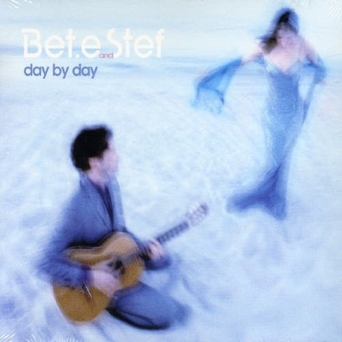 Bet.e and Stef - Day by Day