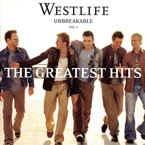 Westlife - Unbreakable: the Greatest Hits - Zortam Music