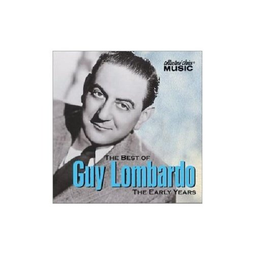 The Best of Guy Lombardo: The Early Years