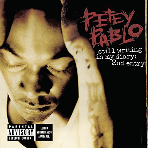 Petey Pablo - Still Writing In My Diary: 2nd Entry - Zortam Music