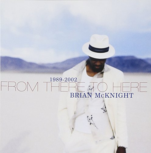 Brian Mcknight - From There to Here  1989-2002 - Zortam Music