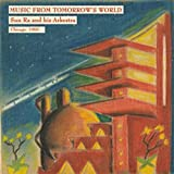 Sun Ra and his Arkestra: Music From Tomorrow's World