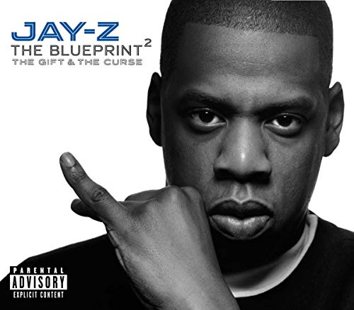 Jay-Z - The Blueprint 2: The Gift and the Curse - Zortam Music