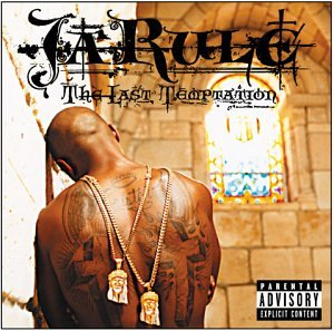 Ja Rule - The Last Temptation (Explicit - Zortam Music