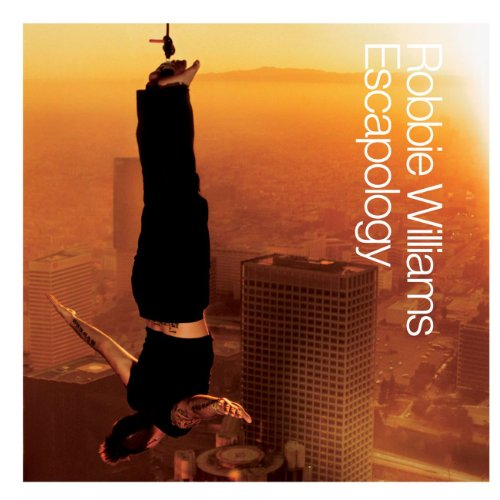 Robbie Williams - Escapology (Promo) - Zortam Music