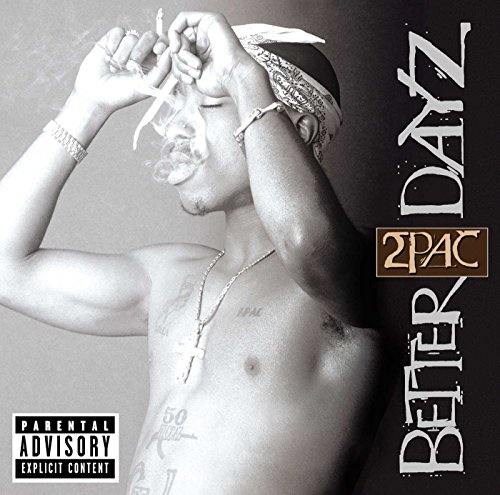 Original album cover of Better Dayz by 2Pac
