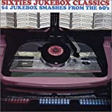 Pochette de l'album pour Sixties Jukebox Classics: 54 Jukebox Classics From the 60s (disc 1)