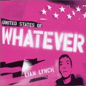 Liam Lynch - United States Of Whatever (Single) - Zortam Music