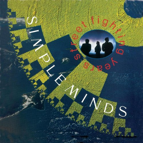 Simple Minds - Street Fighting Years  - Edition remast?ris?e - Zortam Music