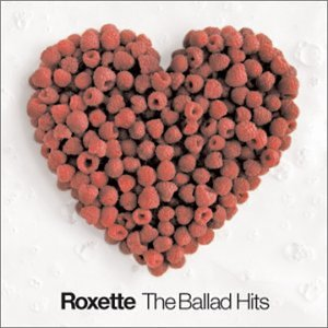Roxette Ballad Hits