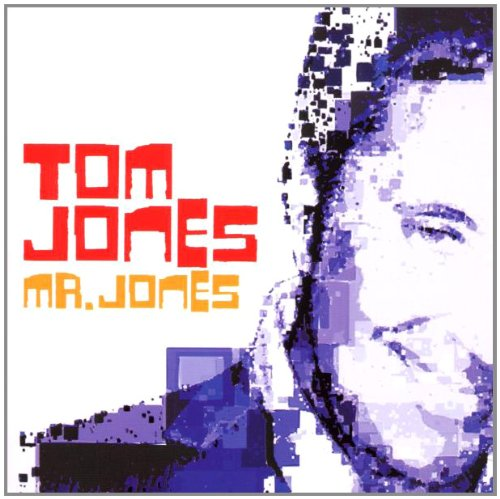 Tom Jones - Mr Jones - Zortam Music
