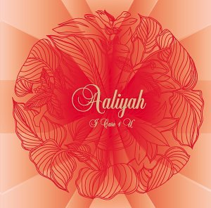 I Care 4 U (with Bonus DVD) by Aaliyah album cover
