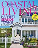 Coastal Living [MAGAZINE SUBSCRIPTION] by