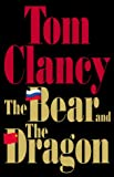 Bear And The Dragon, The