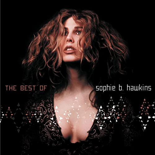 Sophie B. Hawkins - If I Was Your Girl-the Best - Zortam Music