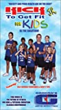 Kick to Get Fit Jr. - For Kids VHS