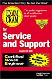 Exam Cram for Service and Support CNE