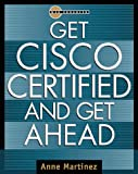 Get Cisco Certified and Get Ahead