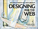 Designing for the Web: Getting Started in a New Medium